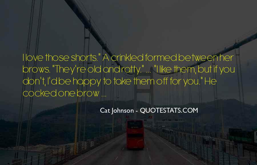 Old But Happy Quotes #490230