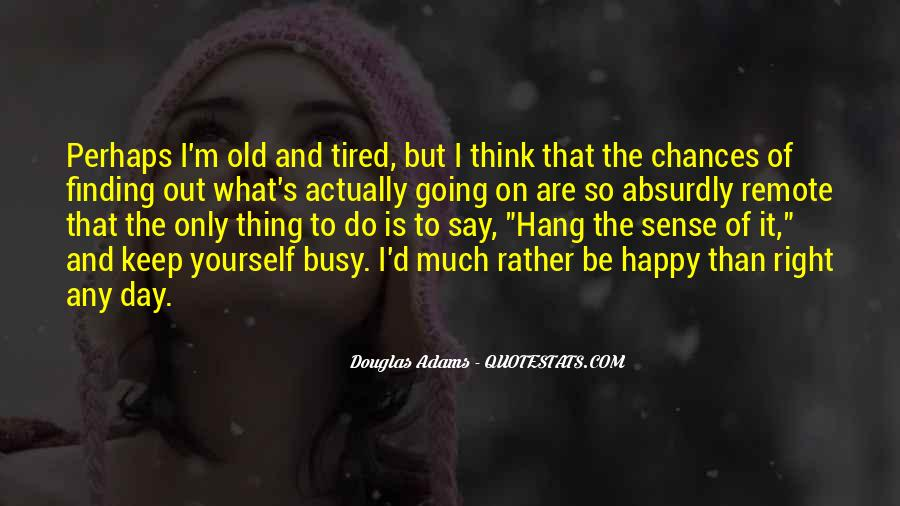 Old But Happy Quotes #640290