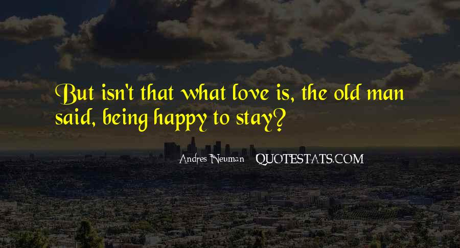 Old But Happy Quotes #809166