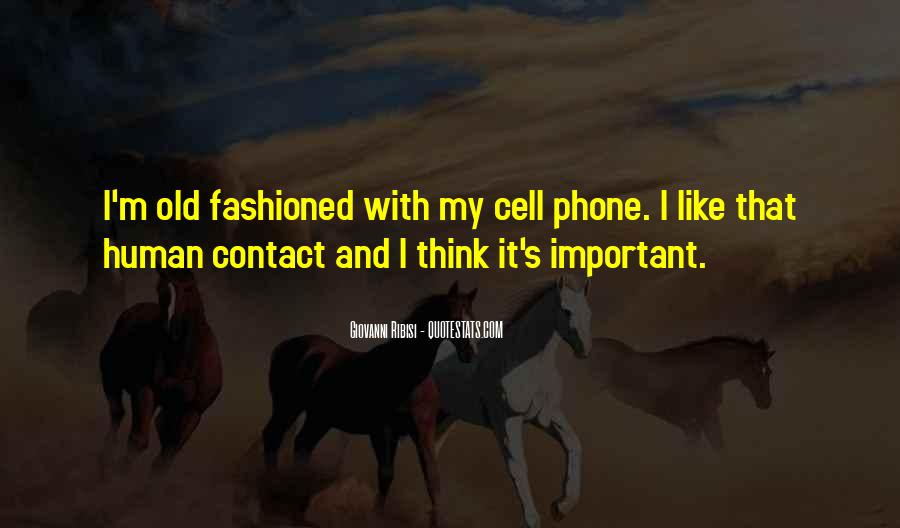 Old Cell Phone Quotes #1459939