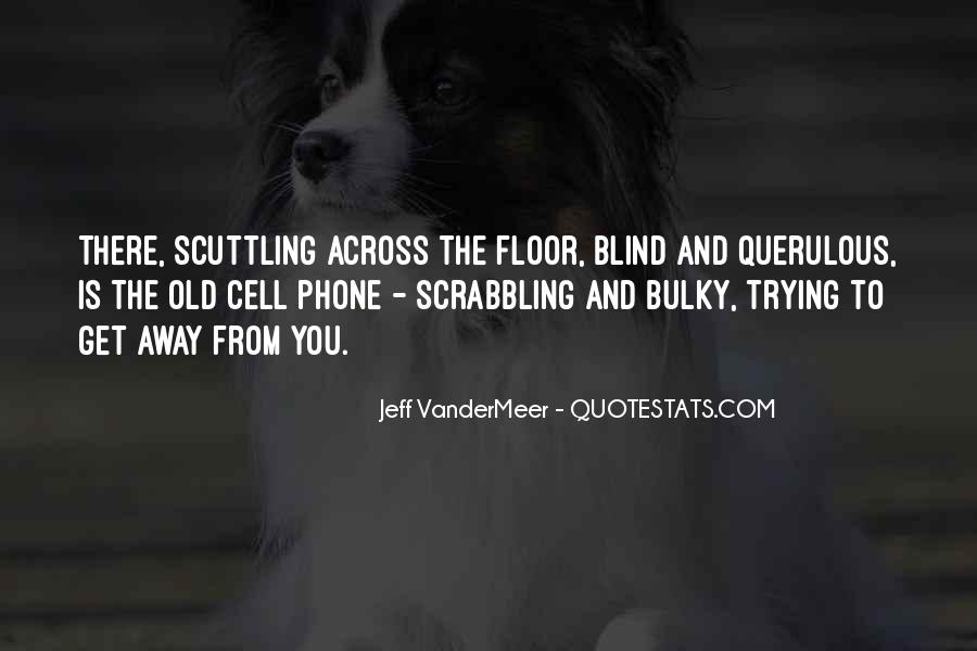 Old Cell Phone Quotes #1783298