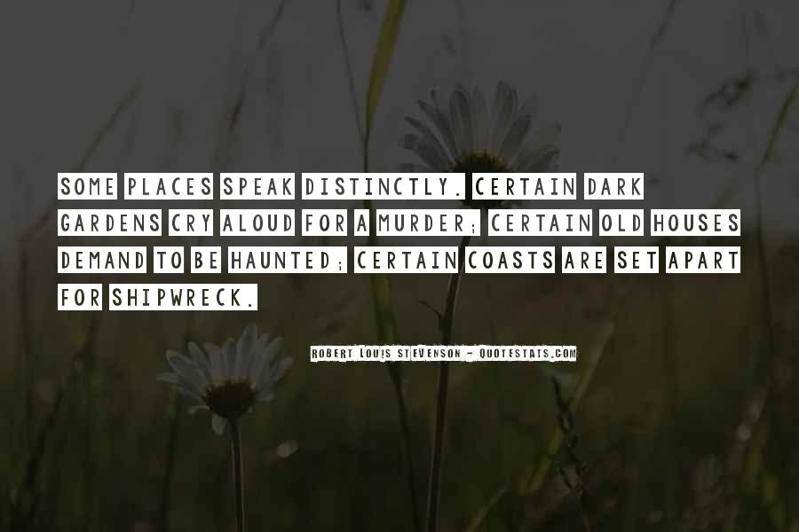 Old Dark House Quotes #1378011