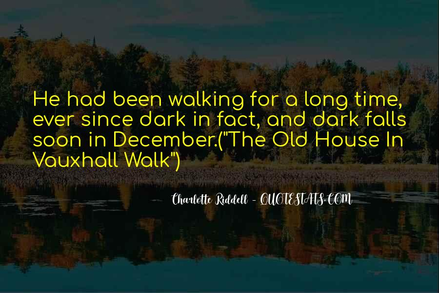 Old Dark House Quotes #1439514