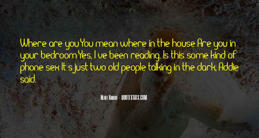 Old Dark House Quotes #428550