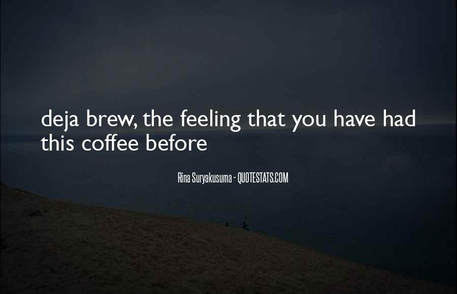 Quotes About Brew #1488201