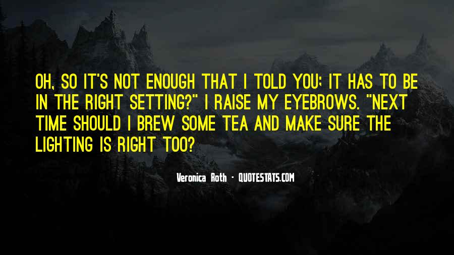 Quotes About Brew #556888