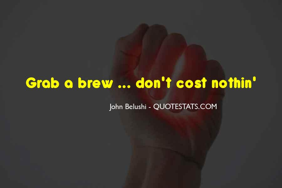 Quotes About Brew #603756