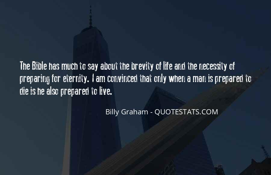 Quotes About Brevity Of Life #1220972