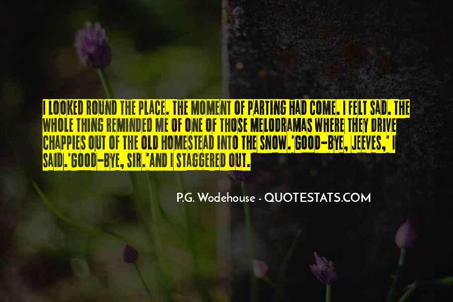 Old Homestead Quotes #627755