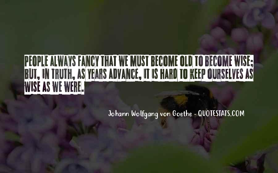 Old Is Wise Quotes #1032193