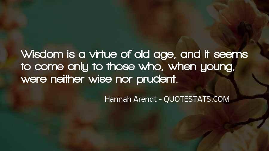 Old Is Wise Quotes #1290437