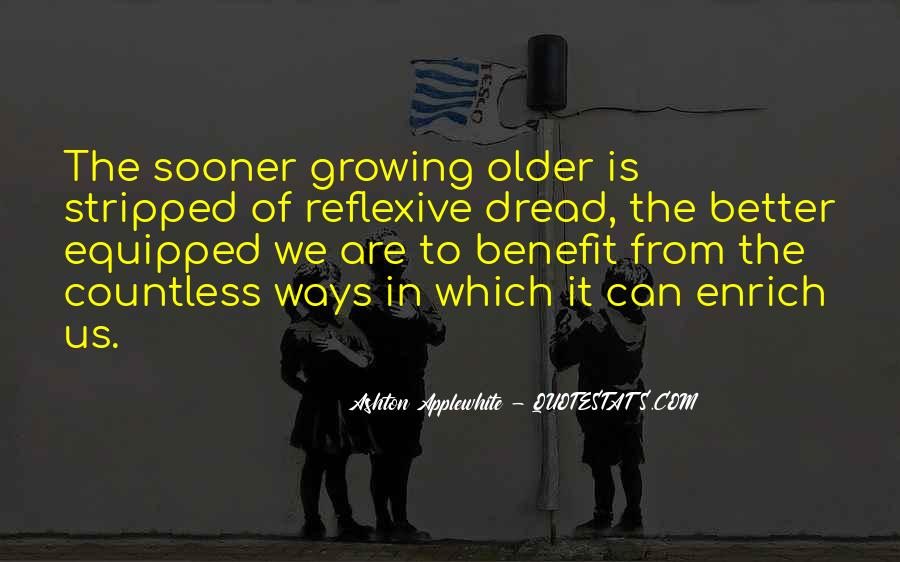 Old Is Wise Quotes #1660800
