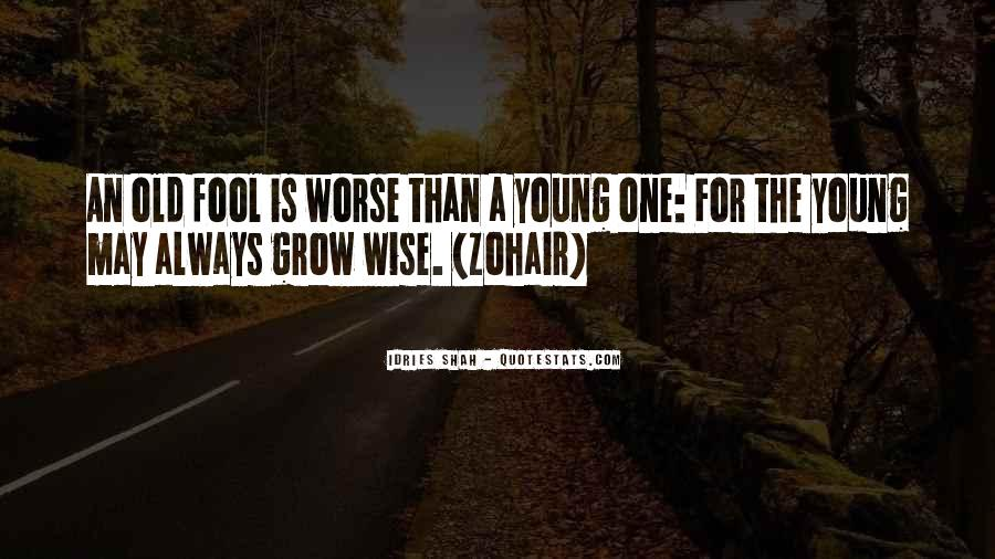 Old Is Wise Quotes #1693219