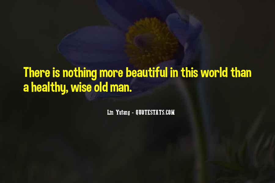 Old Is Wise Quotes #1849288