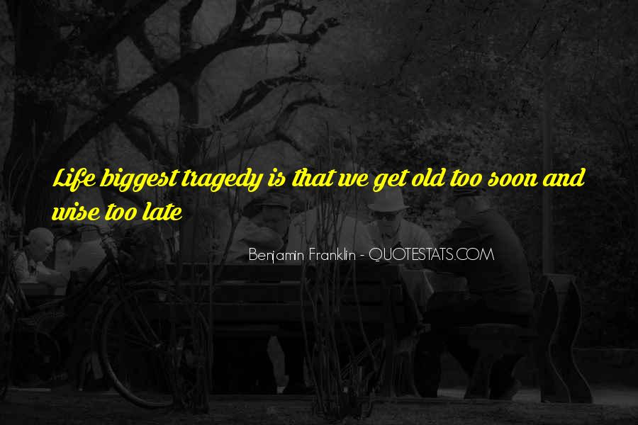Old Is Wise Quotes #296636