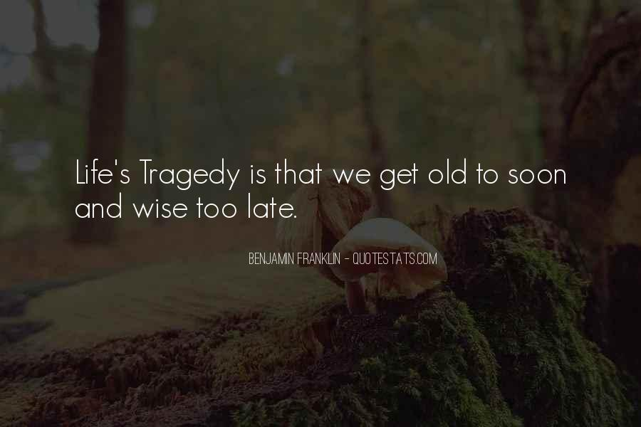 Old Is Wise Quotes #334937