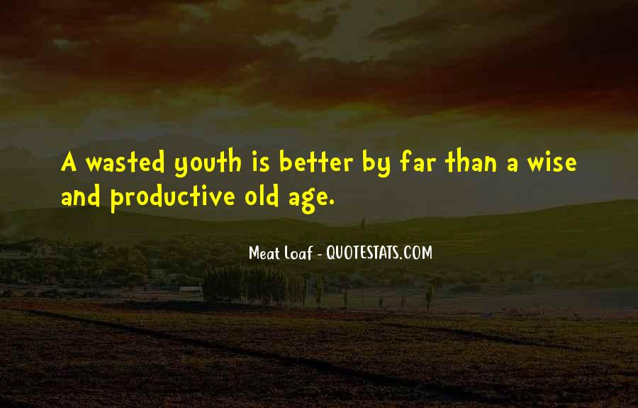 Old Is Wise Quotes #347628