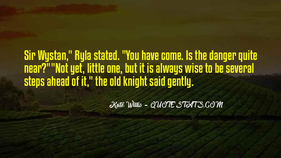 Old Is Wise Quotes #515000