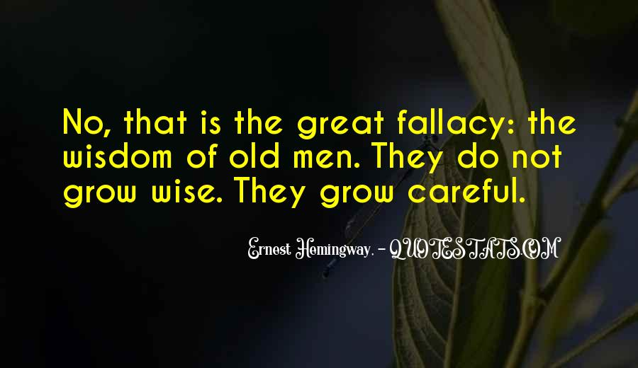 Old Is Wise Quotes #830092
