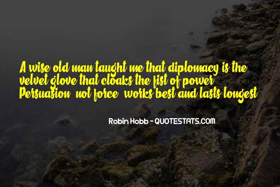 Old Is Wise Quotes #854390