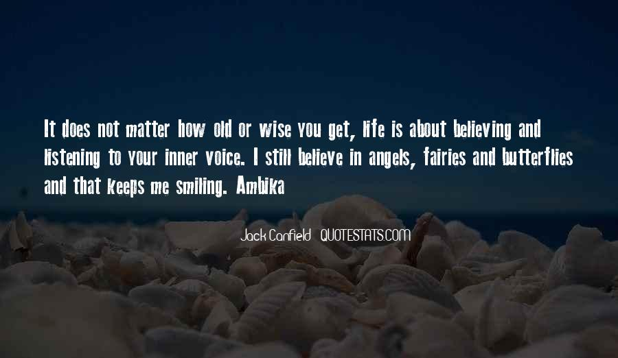 Old Is Wise Quotes #866675