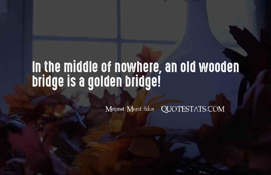 Old Is Wise Quotes #904337
