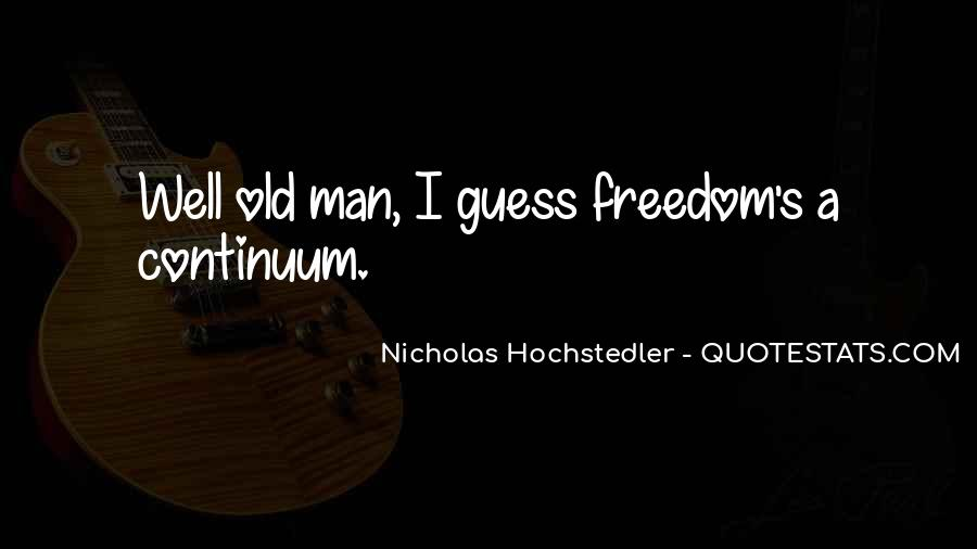 Old Man's Quotes #121417