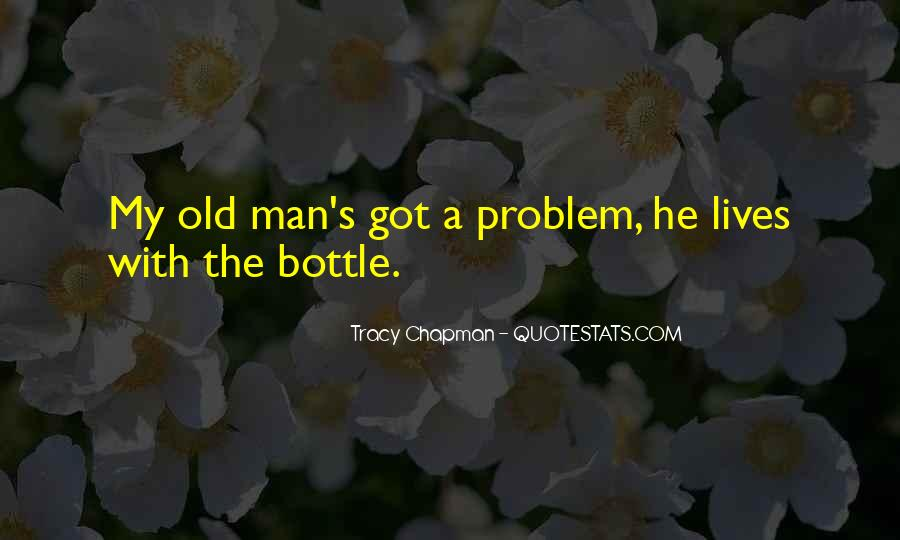 Old Man's Quotes #170298
