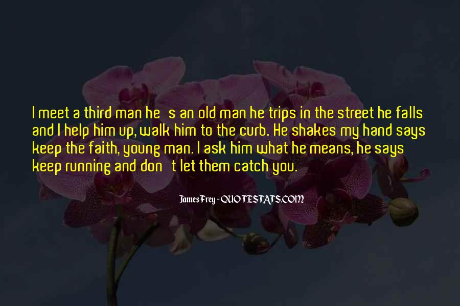 Old Man's Quotes #184312