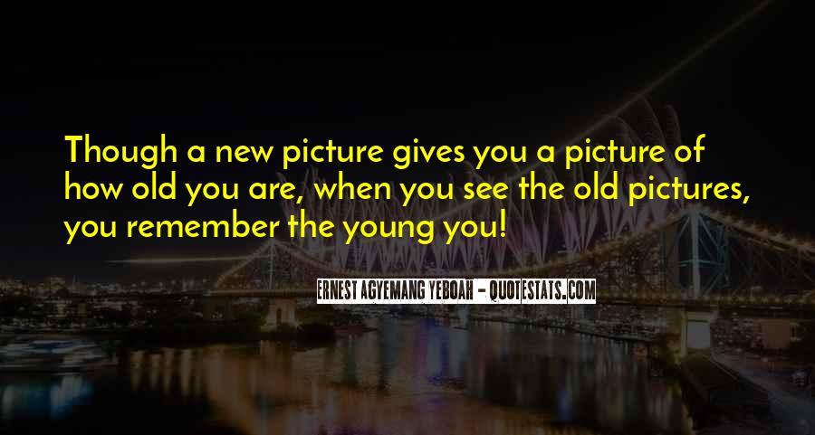 Old Picture Memories Quotes #641934