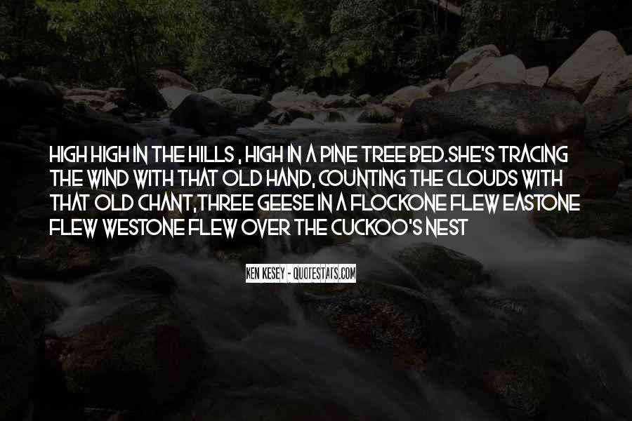 Old Pine Quotes #1396727
