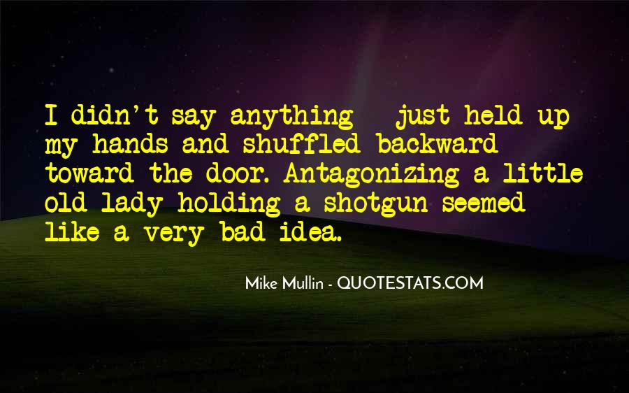 Old Shotgun Quotes #707216