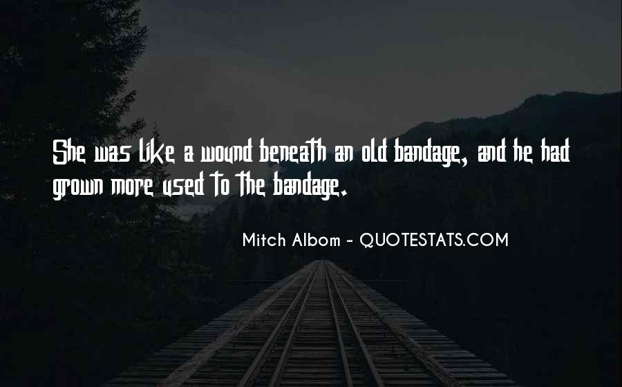 Old Wound Quotes #563699