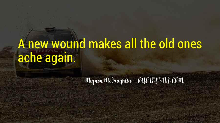Old Wound Quotes #617034