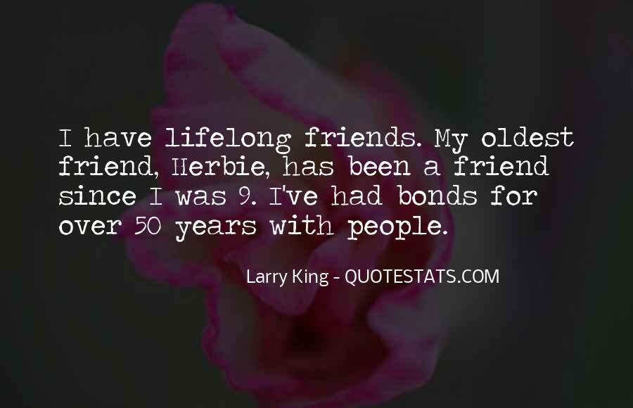 Top 24 Oldest Friend Quotes: Famous Quotes & Sayings About ...
