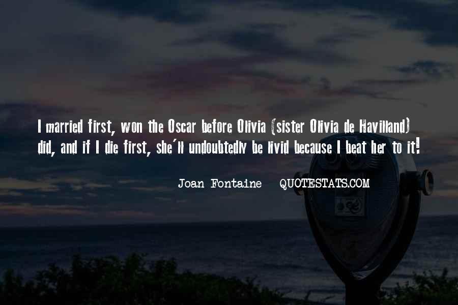 Olivia De Havilland Joan Fontaine Quotes #614318