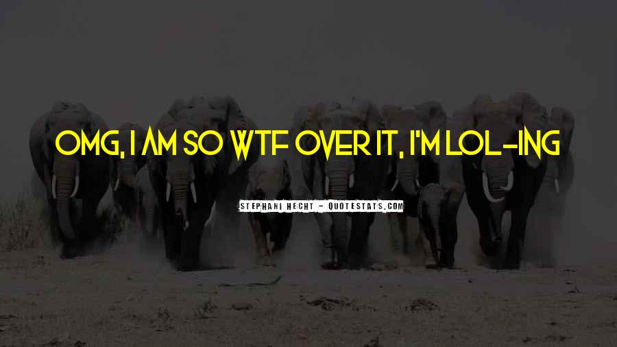 Omg Really Quotes #1047087