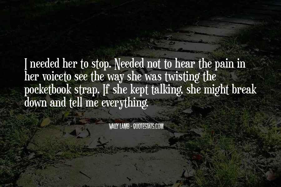 Quotes About Break Up Pain #580010