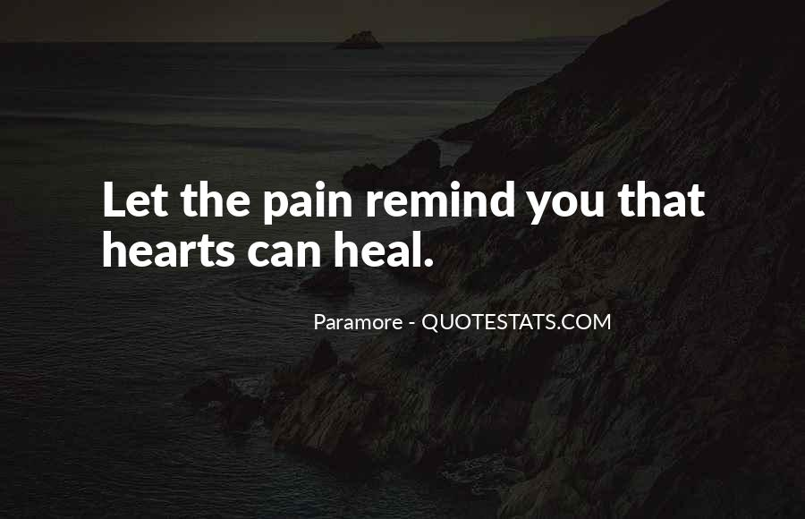 Quotes About Break Up Pain #750266