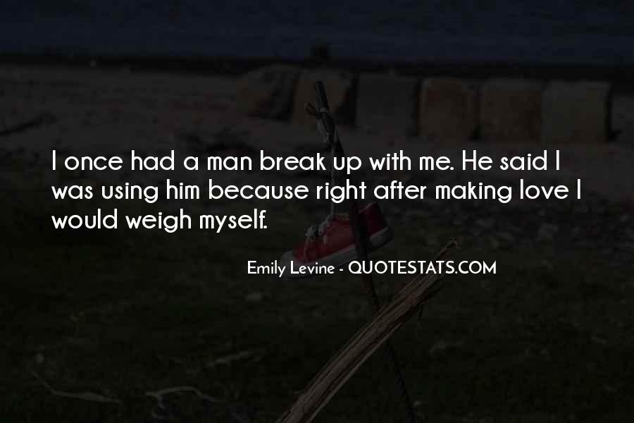 Quotes About Break Up Love #895739