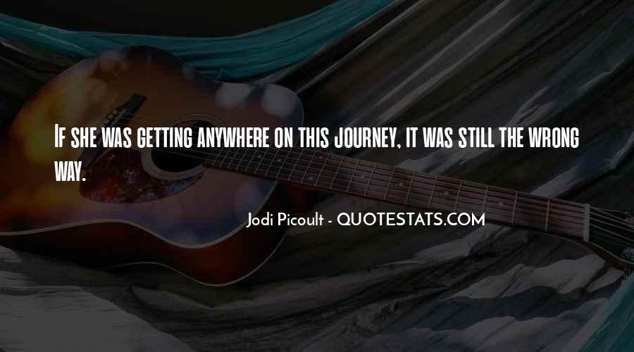 On The Journey Quotes #39391