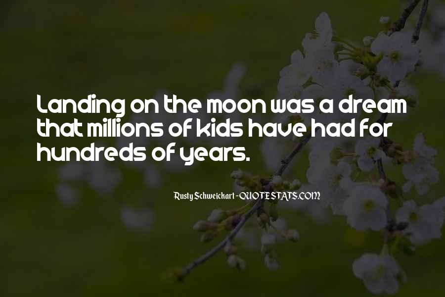 On The Moon Quotes #185270
