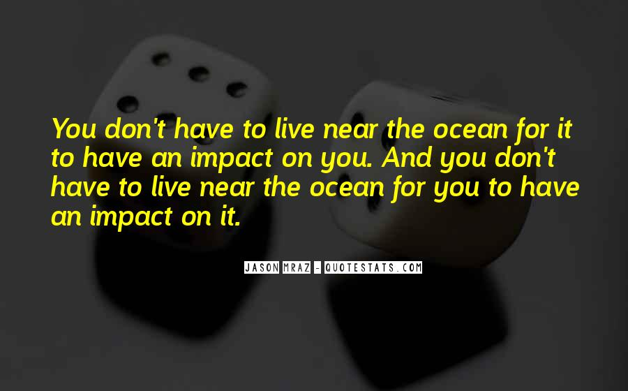 On The Ocean Quotes #318609