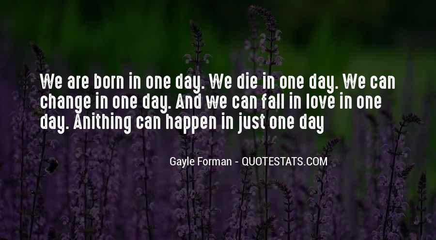 On This Day You Were Born Quotes #133776