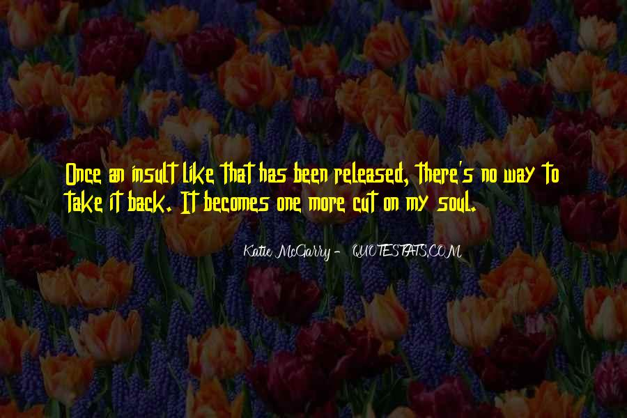 Once I Cut You Off Quotes #43355