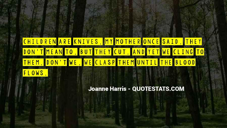 Once I Cut You Off Quotes #72731