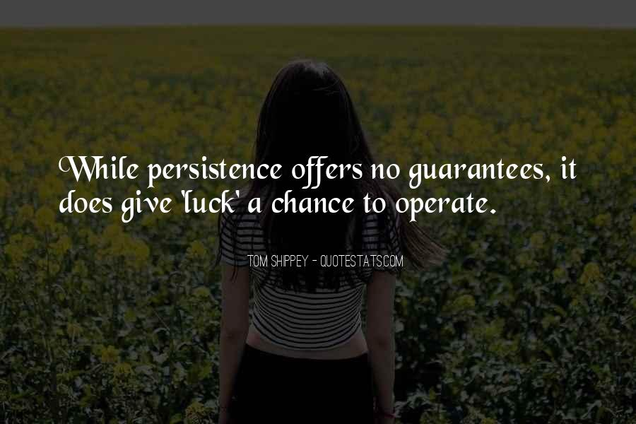 Once I Give Up Quotes #3170
