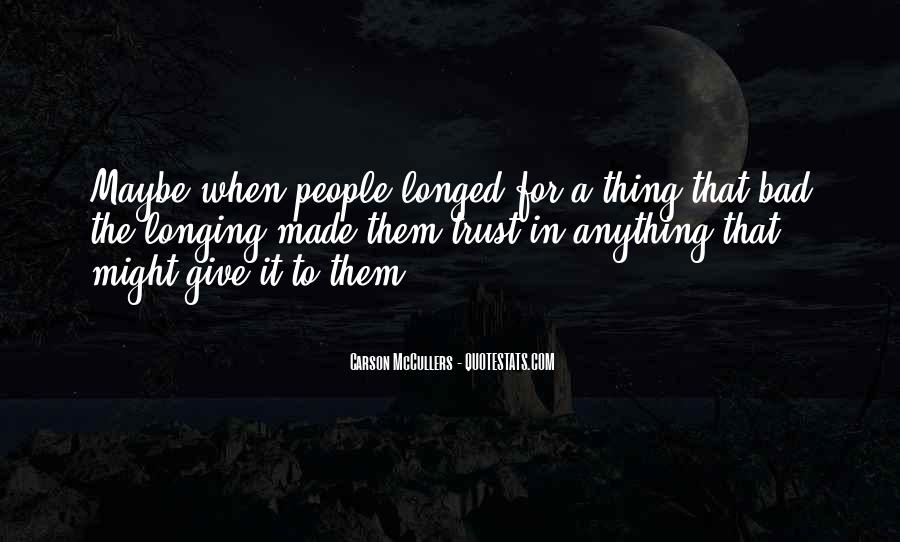 Once I Give Up Quotes #3192