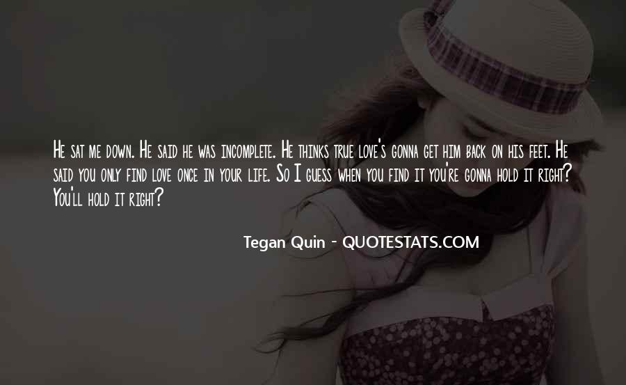 Once In Your Life Quotes #227589
