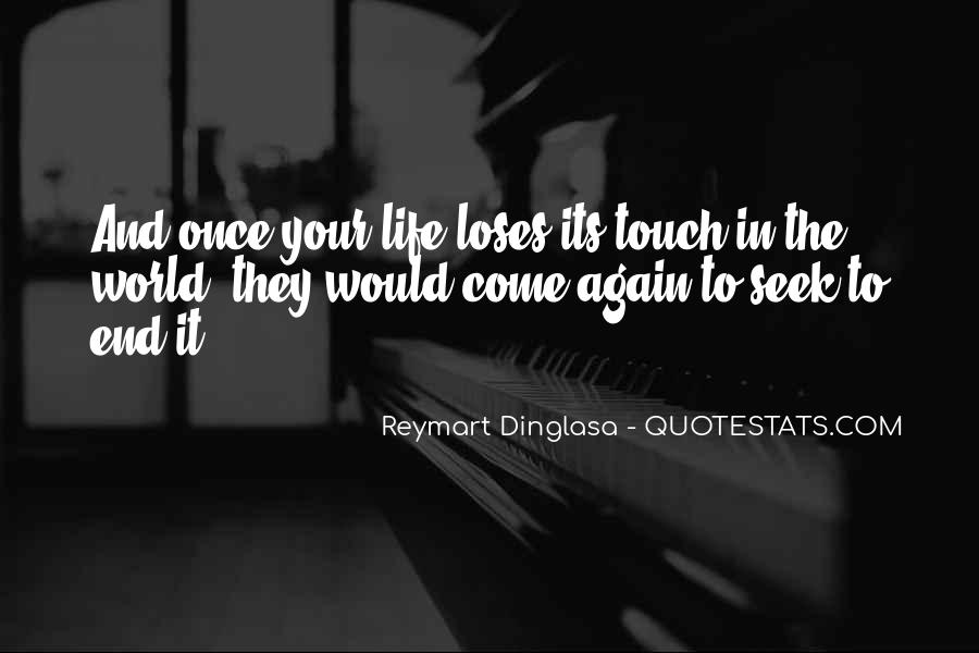 Once In Your Life Quotes #229779